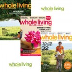 Whole Living Magazine ~ $3.50 for One Year Subscription