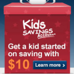 *HOT*: Get $10 FREE by opening up a Kid's Savings Account (ends tonight)