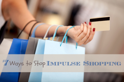 7 Ways to Stop Impulse Shopping 7 Ways to Break the Impulse Shopping Habit