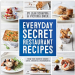 Everyday Secret Restaurant Recipes Cookbook — Just $15.65 (Reg. $25+)