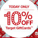 Target Gift Cards for 10% Off TODAY ONLY