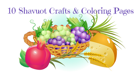 10 Shavuot Crafts & Coloring Pages
