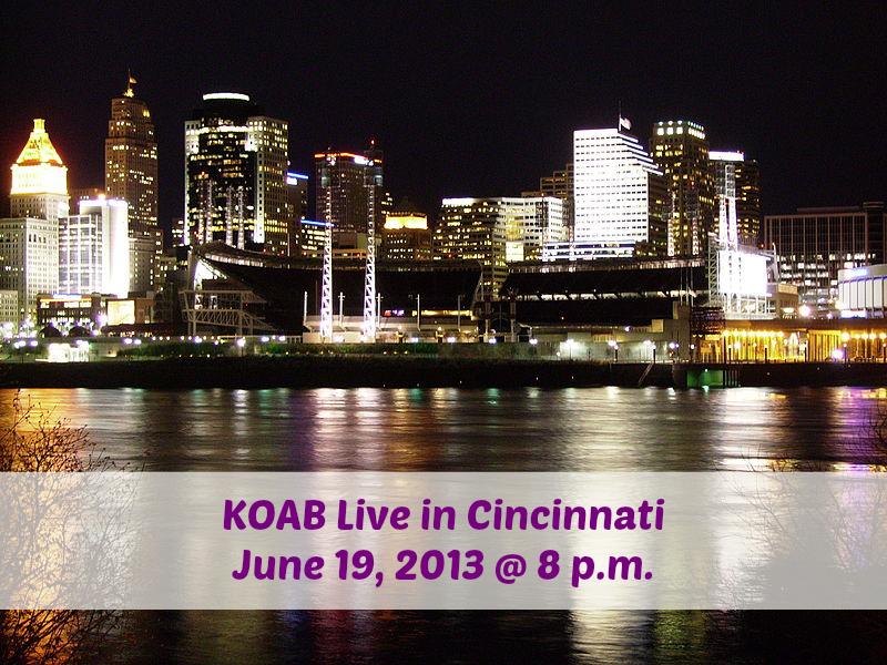 KOAB Live in Cincinnati