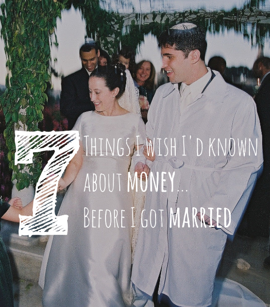 7 Things I Wish I'd Known About Money When I Got Married