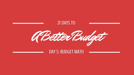 21 Days to a Better Budget, Day 5