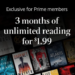 Amazon Prime Members | Kindle Unlimited 3-Month Subscription for $.99!